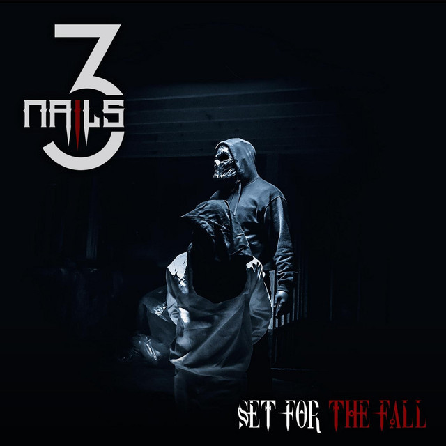 3 Nails by Set For The Fall