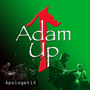 Adam Up by ApologetiX