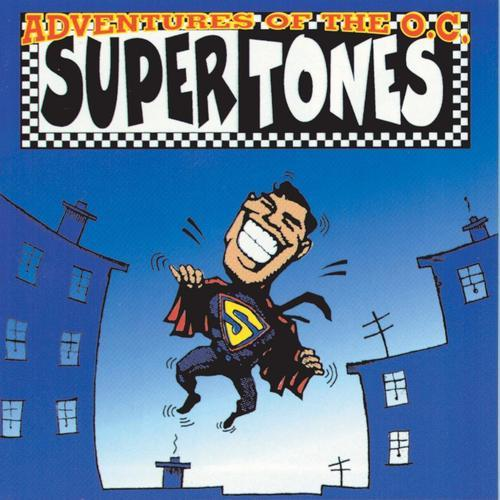 Adventures of the OC Supertones by Supertones
