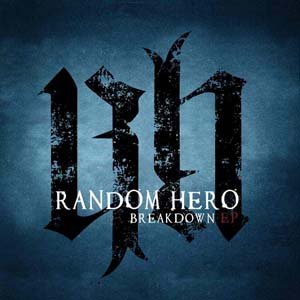 Breakdown EP by Random Hero