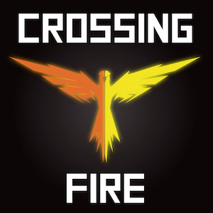 Crossing Fire by Crossing Fire