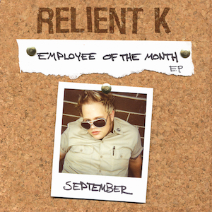 Employee of the Month EP by Relient K
