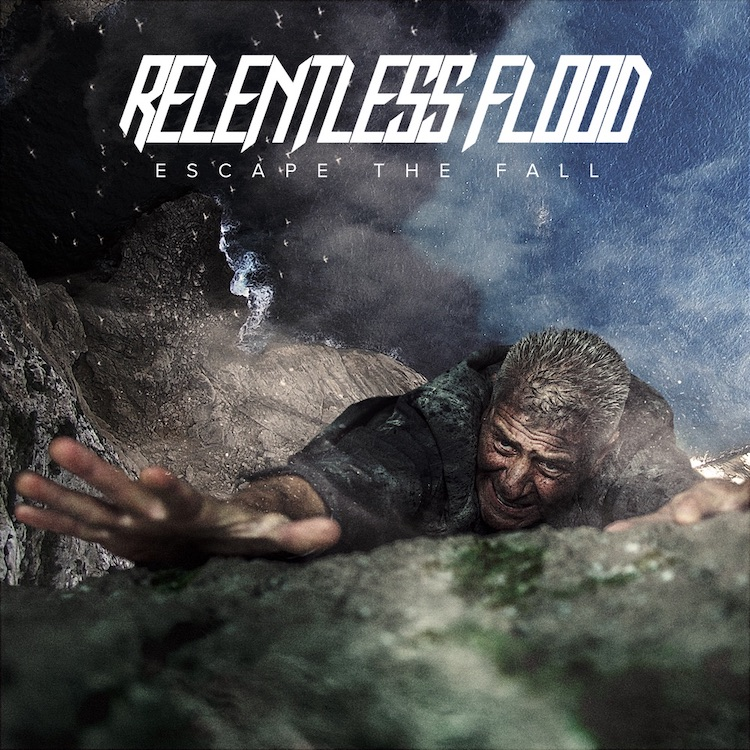Escape The Fall by Relentless Flood