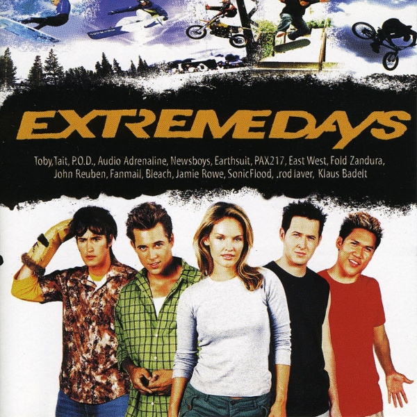 Extreme Days Soundtrack by Toby Mac