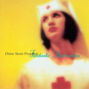 Fantastic Distraction by Dime Store Prophets