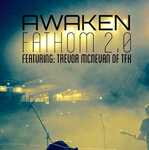 Fathom 2.0 by Awaken