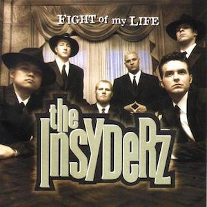 Fight Of My Life by The Insyderz
