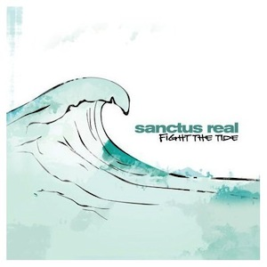 Fight The Tide by Sanctus Real