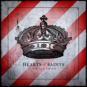 For All Of Us by Hearts of Saints