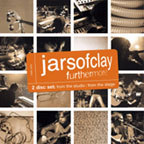 Furthermore - From the Studio, From the Stage by Jars of Clay