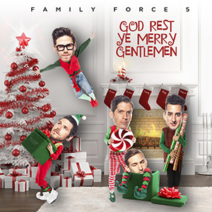 God Rest Ye Merry Gentlemen by Family Force 5