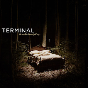 How The Lonely Keep by Terminal