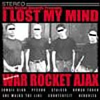 I Lost My Mind by War Rocket Ajax