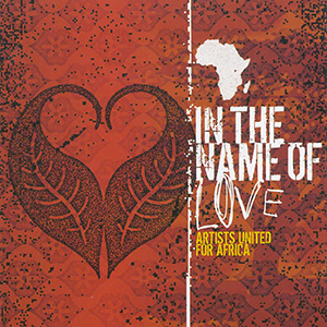 In The Name Of Love - Artists United For Africa by Sanctus Real