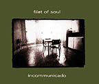 incommunicado by Filet of Soul