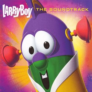 Larry-Boy The Soundtrack by The W's