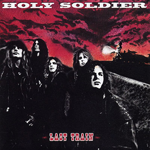 Last Train by Holy Soldier