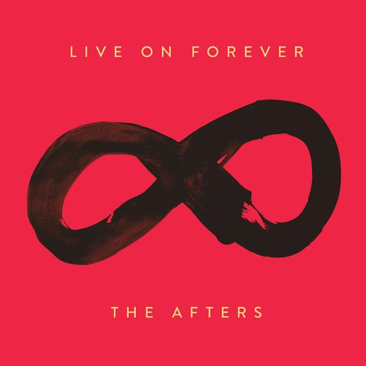 Live On Forever by The Afters