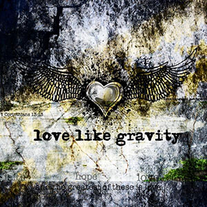 Love Like Gravity EP by Love Like Gravity