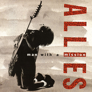 Man With A Mission by Allies