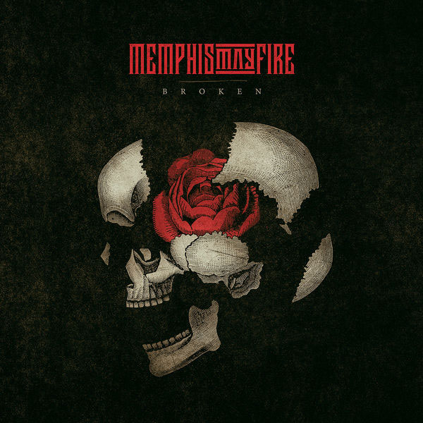 Broken by Memphis May Fire