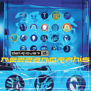 Mezzamorphis by Delirious