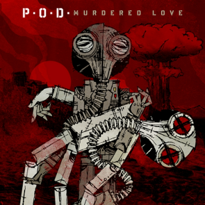 Murdered Love by POD