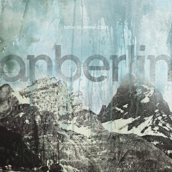 New Surrender (Deluxe Edition) by Anberlin