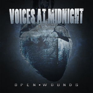 Open Wounds Single by Voices At Midnight