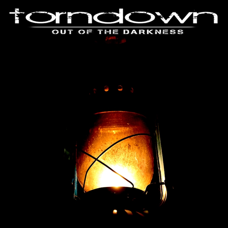 Out Of The Darkness by Torn Down