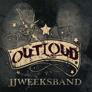 Outloud by JJ Weeks Band