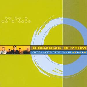 Over Under Everything by Circadian Rhythm