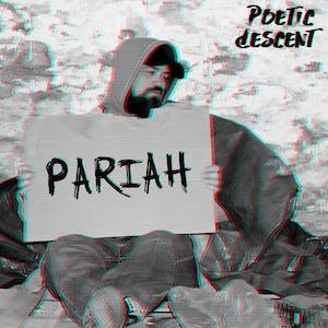 Pariah by Poetic Descent