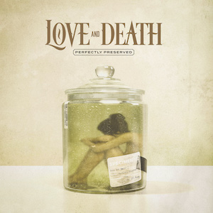 Down by Love and Death