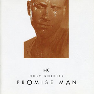 Promise Man by Holy Soldier