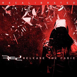 Release The Panic (Recalibrated) by Red