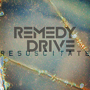 Resuscitate by Remedy Drive