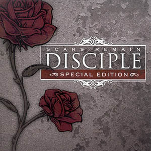 Scars Remain Special Edition by Disciple