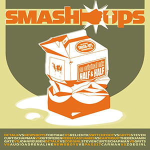 Smash Ups by Toby Mac