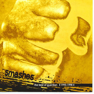 Smashes - The Best of Guardian by Guardian