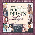 Songs For A Purpose Driven Life by Kevin Max