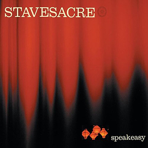 Speakeasy by Stavesacre