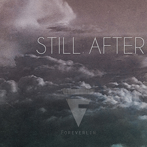 Still After by Foreverlin