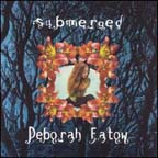 Submerged by Deborah Fatow