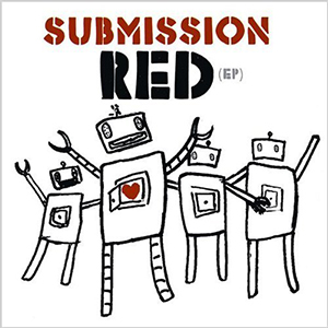 Submission Red EP by Submission Red