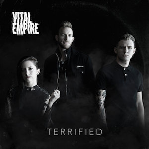 Terrified by Vital Empire