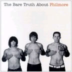 The Bare Truth About Philmore by Philmore