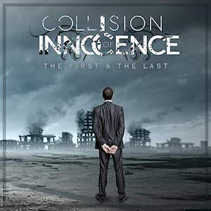 The First & The Last by Collision of Innocence