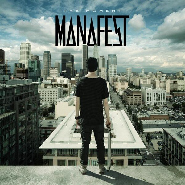 The Moment by Manafest
