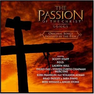 The Passion of the Christ - Songs by POD